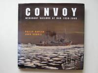 image of Convoy: merchant sailors at war, 1939-45