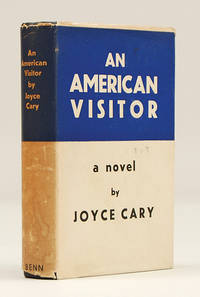 An American Visitor. by  Joyce CARY - First Edition - 1933 - from Peter Harrington (SKU: 77625)