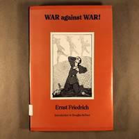 War Against War! (English, German, French and Dutch Edition)