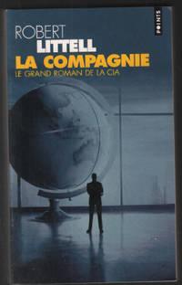 image of La Compagnie : Le Grand Roman de la CIA