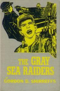 The Gray Sea Raiders