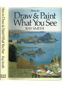image of How to Draw and Paint What You See