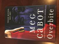 Overbite by  Meg Cabot - First - 2011 - from BMD Books and Biblio.com