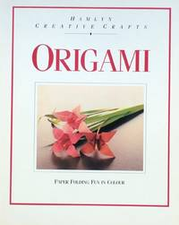 Creative Crafts - Paperfolding Fun: Origami in Colour