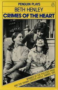 Crimes of the Heart: A Play