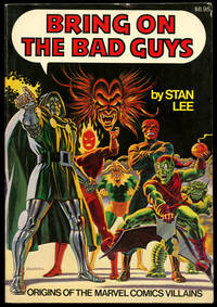 Bring on the Bad Guys: Origins of the Marvel Villains by  Stan Lee - Paperback - First printing - 1976 - from Common Crow Books and Biblio.com