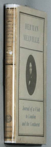 JOURNAL OF A VISIT TO LONDON AND THE CONTINENT 1849 - 1850. EDITED BY  ELEANOR MELVILLE METCALF.