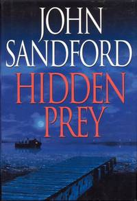 Hidden Prey by  John Sandford - First Edition - 2004 - from Bookmarc's and Biblio.com