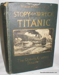 Wreck and Sinking of the Titanic by  Marshall (Ed.) Everett - Hardcover - from Dave Shoots, Bookseller and Biblio.com