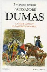 La reine Margot ;: La dame de Monsoreau (Les grands romans d'Alexandre Dumas) (French Edition) by Alexandre Dumas - 1992-01-01 - from Books Express and Biblio.com