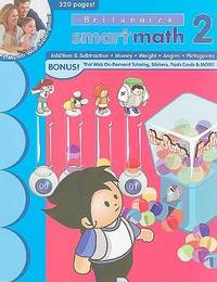 SmartMath Advanced Workbook: Grade 2 (New Britannica Smartmath Workbooks)