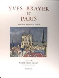 Yves Brayer et Paris - Peintures, aquarelles, dessins.