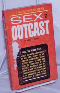 image of Sex Outcast; the homosexual mystique