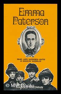 Emma Paterson : She Led Woman Into a Man's World