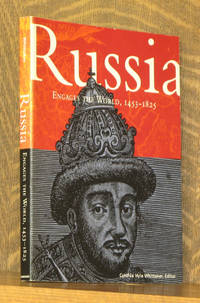 RUSSIA ENGAGES THE WORLD 1453-1825