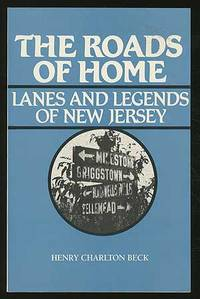 The Roads of Home: Lanes and Legends of New Jersey