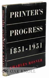 image of PRINTER'S PROGRESS, A COMPARATIVE SURVEY OF THE CRAFT OF PRINTING 1851-1951 ..