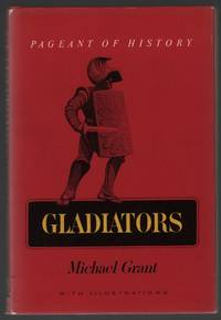 Gladiators by  Michael Grant - First Edition - 1967 - from Stick Figure Books and Biblio.com