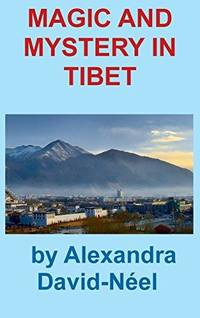 image of Magic and Mystery in Tibet
