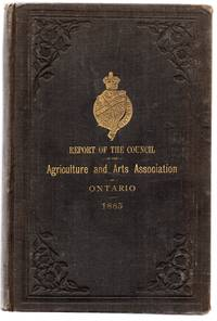 Report of the Council of the Agriculture and Arts Associatioin of Ontario for the Year 1885
