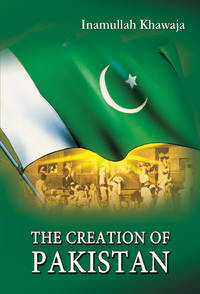 THE CREATION OF PAKISTAN
