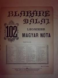 Blaháné Dalai. 102 Legszebb Magyar Nóta (Blaháné songs. 102...