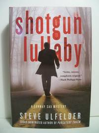 Shotgun Lullaby (A Conway Sax Mystery)