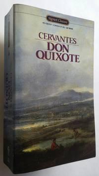 Don Quixote Unabridged Edition (Signet Classics)