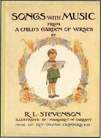 SONGS WITH MUSIC FROM A CHILD'S GARDEN OF VERSES