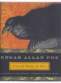 Selected Poems & Tales Illustrated by Mark Summers (Exquisite Beauties of Edgar Allan Poe; Tamerlane; Raven; Masque Red Death; Fall House of Usher; MS. Found in a Bottle; Pit & Pendulum; Murders Rue Morgue; Glossary; Chronology; etc)