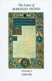 The Letters of Marsilio Ficino, Vol 2: Being a Translation of Liber III by Marsilio Ficino - Hardcover - 1978-02-06 - from Books Express (SKU: 0856830364)