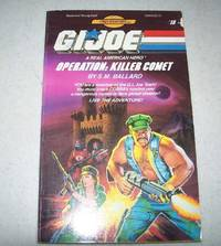 G.I. Joe, a Real American Hero #18: Operation Killer Comet (Find Your Fate Books)