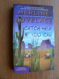 Catch Her If You Can: A Samantha Spade Mystery