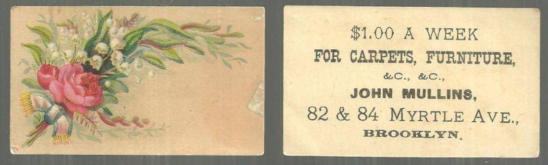VICTORIAN TRADE CARD FOR JOHN MULLINS, CARPETS, FURNITURE, BROOKLYN, Advertisement