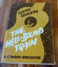 The Hell-Bound Train: A Cowboy Songbook (Music in American Life)