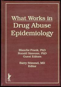 What Works in Drug Abuse Epidemiology