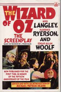 THE WIZARD OF OZ:  THE SCREEN PLAY by  Michael Patrick  Edgar Allan; Hearn - Paperback - First Edition; First Printing - 1989 - from Never Enough Stuff (SKU: 2934)