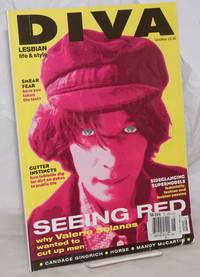 image of Diva: lesbian life_style; #16, Oct/Nov 1996: Seeing Red; why Valerie Solanas wanted to cut up men