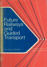 Future Railways and Guided Transport: an Adventure in Engineering