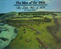 image of The Men of the 24th; the Zulu War of 1879