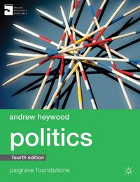 Politics (Palgrave Foundations Series) by  Andrew Heywood - Paperback - from World of Books Ltd and Biblio.com