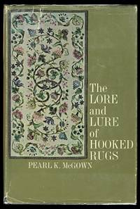 image of THE LORE AND LURE OF HOOKED RUGS.