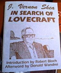 In Search Of Lovecraft by J. Vernon Shea - 1991