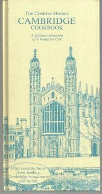 CREATIVE HOSTESS CAMBRIDGE COOKBOOK A Culinary Memento of a Beautiful City