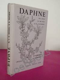 Daphne: The Genus in the Wild and in Cultivation