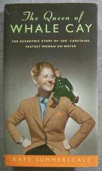 """image of The Queen of Whale Cay: The Eccentric Story of """"Joe"""" Carstairs, Fastest Woman on Water"""