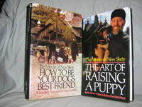 The Art Of Raising A Puppy, How To be Your Dog's Best Friend by The Monks of New Skete - Hardcover - Later Printing - 1991 - from Brass DolphinBooks and Biblio.com