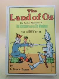 image of The Land of Oz  (The Further Adventures of The Scarecrow and the Tin Woodman)