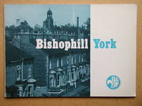 image of Bishophill: York. Appraisal and Renewal. A Study for the York Civic Trust 1974.