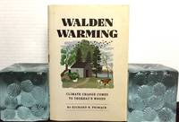 WALDEN WARMING; Climate Change Comes to Thoreau's Woods